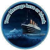 ND1Titanic Schiff Boot, mit personalisierter Runder Tortenaufsatz ca. 7,5cm oder kleiner, für Zuckerguss