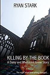 Killing by the Book: A Daley & Whetstone Crime Story by Ryan Stark (2015-12-15)