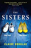 The Sisters by Claire Douglas (2016-05-31)