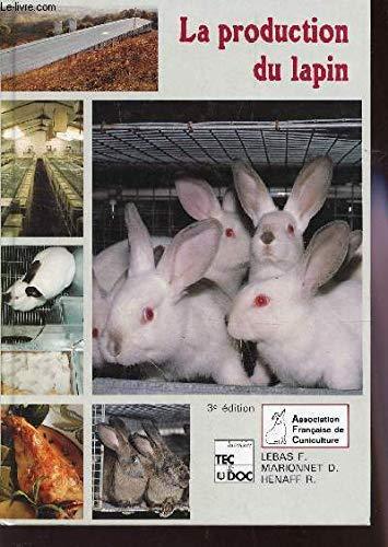 La production du lapin
