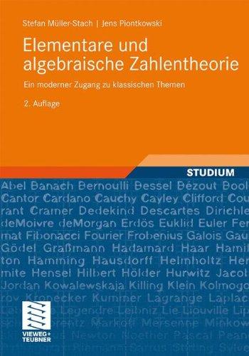 Elementare und Algebraische Zahlentheorie: Ein Moderner Zugang zu Klassischen Themen (German Edition), 2. Auflage