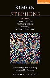 Stephens Plays: 4 (Contemporary Dramatists) by Simon Stephens (2015-04-28)