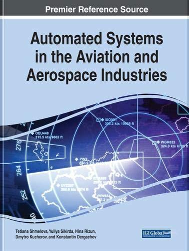 Automated Systems in the Aviation and Aerospace Industries (Advances in Mechatronics and Mechanical Engineering)