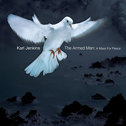 The Armed Man (A Mass for Peace): The call to prayers [Adhaan]