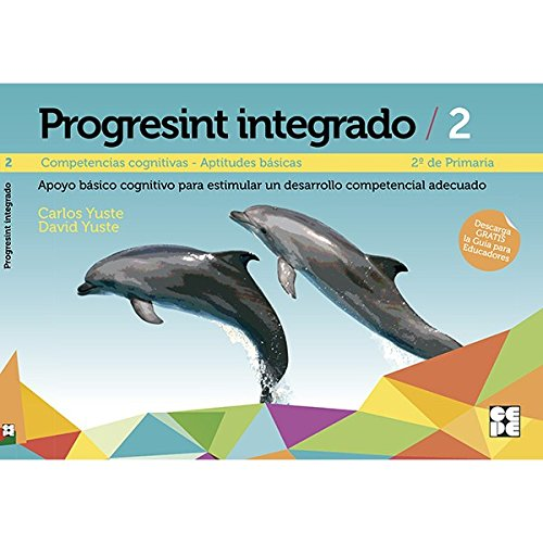 Progresint Integrado 2. Competencias Cognitivas. Aptitudes Básicas