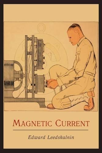 Magnetic Current por Edward Leedskalnin