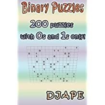 Binary Puzzles: 200 puzzles with 0s and 1s only!