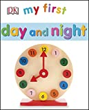 My First Day and Night (My First Board Book)