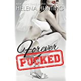 Forever Pucked (The PUCKED Series Book 4) (English Edition)