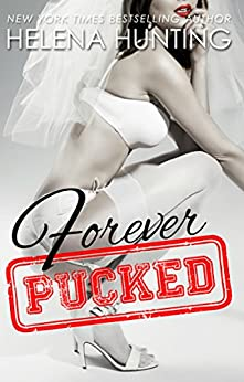 Forever Pucked (The PUCKED Series Book 4) (English Edition) von [Hunting, Helena]