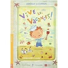 Young Eli Readers: Vive Les Vacances! + CD