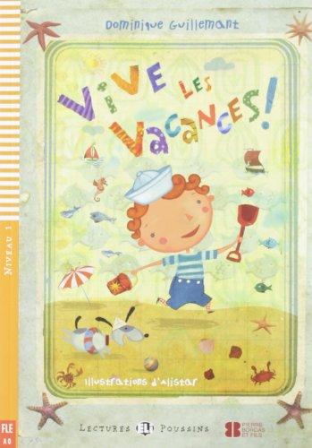 Vive les vacances! + CD par Dominique Guillemant