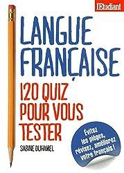 Langue Francaise 120 quiz pour vous tester