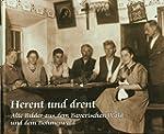 Herent und drent: Alte Bilder aus dem...