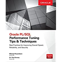 Oracle PL/SQL Performance Tuning Tips & Techniques (Database & ERP - OMG)