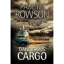 Dangerous Cargo (An Art Marvik Thriller Book 2)