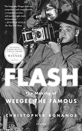 Flash: The Making of Weegee the Famous (English Edition)