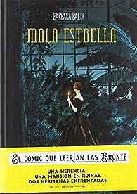 Mala Estrella par Barbara Baldi
