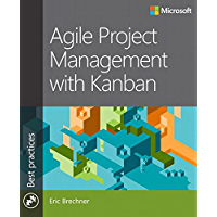 Agile Project Management with Kanban (Developer Best Practices) (English Edition)