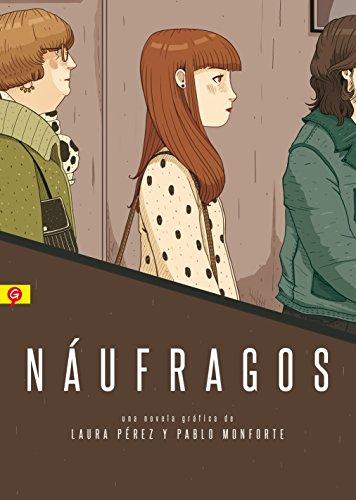 NAUFRAGOS (Salamandra Graphic) por Laura Pérez y Pablo Monforte