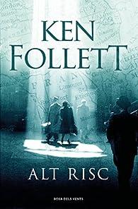Alt risc par Ken Follett