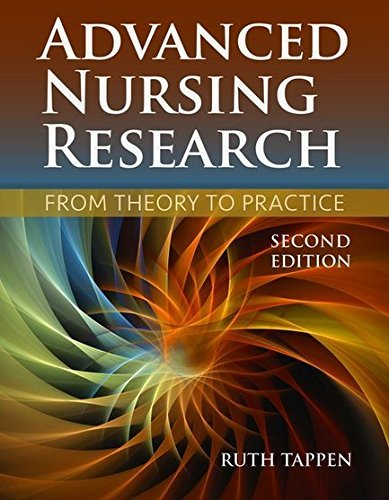 Advanced Nursing Research: From Theory to Practice by Ruth M. Tappen (2015-08-28)