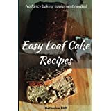 Easy Loaf Cake Recipes: No fancy baking equipment needed