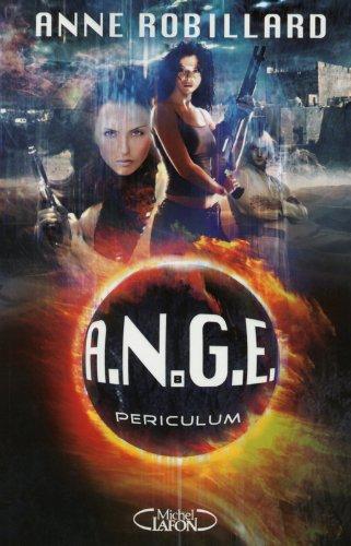 A.N.G.E. (8) : Periculum