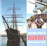 The Wee Book of Dundee
