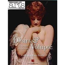 Connaissance des Arts, Hors-série N° 593 : Désirs et Volupté à l'époque victorienne : Collection Pérez Simon
