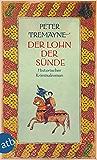 Der Lohn der Sünde: Historischer Kriminalroman (Schwester Fidelma ermittelt 26)