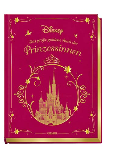 Disney Das große goldene Buch der Prinzessinnen -