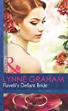 Ravelli's Defiant Bride (The Legacies of Powerful Men) by Lynne Graham front cover