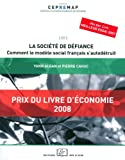 La société de défiance : comment le modèle social français s'autodétruit (CEPREMAP)