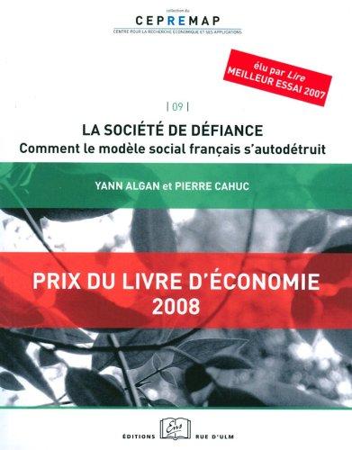 Lire un La société de défiance : comment le modèle social français s'autodétruit pdf