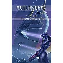 Outlanders 4: Fremde Welten