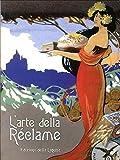 L'arte della réclame. La produzione pubblicitaria su carta e latta della Ditta Passero-Chiesa e delle Officine Passero fra la fine dell'Ottocento.