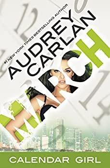 March: Calendar Girl Book 3 by [Carlan, Audrey]