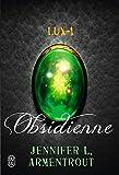 Lux (Tome 1) -  Obsidienne