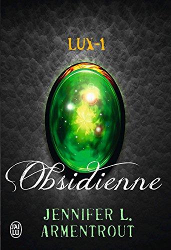 Lux (Tome 1) -  Obsidienne par Jennifer L. Armentrout