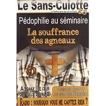 SANS CULOTTE (LES) [No 52] du 01/02/2012 - PEDOPHILIE AU SEMINAIRE - LA SOUFFRANCE DES AGNEAUX - AIZENAY - LE CLUB DES VIEUX DEVALISE - COUPS DE - PUTT - AU GOLF DES HERBIERS - RADIO - POURQUOI VOUS NE CAPTEZ RIEN