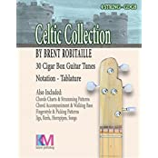 Celtic Collection - 4 String Cigar Box Guitar : 30 Tunes, Chord Charts, Accompaniment in the Celtic Style (English Edition)