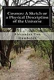 Cosmos: A Sketch or a Physical Description of the Universe