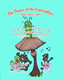 The Dance of the Caterpillars Bilingual Japanese English (Japanese Edition)