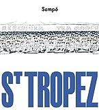 St - Tropez (Kunst) - Jean-Jacques Sempé