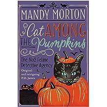 Cat Among the Pumpkins (The No. 2 Feline Detective Series)