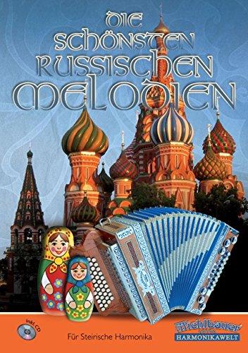 Die schoensten russischen Melodien - arrangiert für Steirische Handharmonika - Diat. Handharmonika - mit CD [Noten / Sheetmusic]