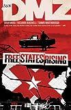 Image de DMZ Vol. 11: Free States Rising