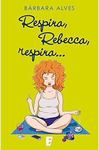 Descargar gratis Respira, Rebecca, Respira de Bárbara Alves