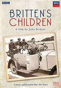 Britten's Children [DVD] [2013]